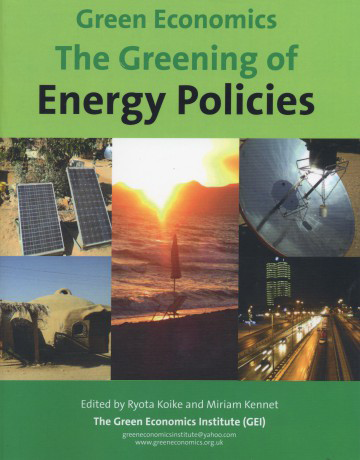 The Greening of Energy Policies for the 21st Century