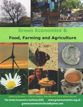The Greening of Food, Farming and Agriculture