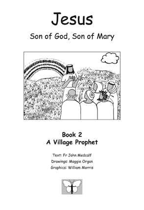 Jesus, Son of God, Son of Mary: Book 2: A Village Prophet