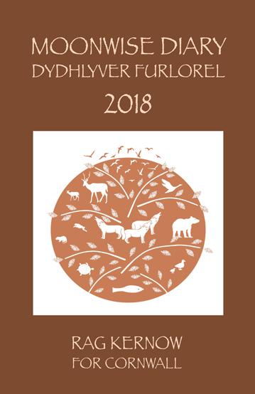 Moonwise Diary for Cornwall 2018<br />Dydhlyver Furlorel rag Kernow 2018